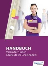 Handbuch Verkaeufer / -innen, Kaufleute im Einzelhandel. Schuelerband