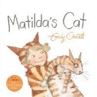 Matilda's Cat. Emily Gravett