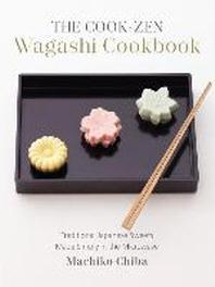 The Cook-Zen Wagashi Cookbook