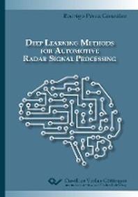 Deep Learning Methods for Automotive Radar Signal Processing