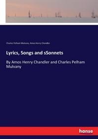 Lyrics, Songs and sSonnets