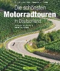 Die schoensten Motorradtouren in Deutschland