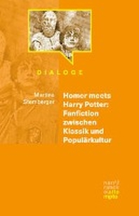 Homer meets Harry Potter: Fanfiction zwischen Klassik und Populaerkultur