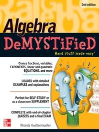 Algebra DeMYSTiFieD, Second Edition