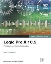 Logic Pro X 10.5 - Apple Pro Training Series
