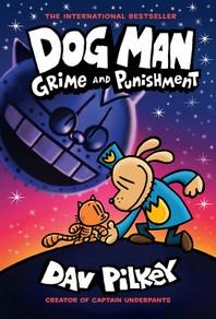 Dog Man. 9: Grime and Punishment
