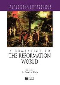 A Companion to the Reformation World