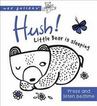 Wee Gallery Sound Book: Hush! Little Bear is Sleeping