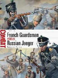 French Guardsman Versus Russian Jaeger