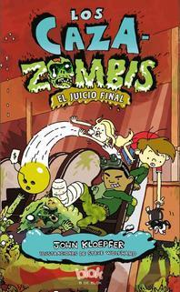 Caza-Zombis 3. Sludgment Day