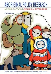Aboriginal Policy Research, Volume 3