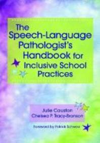 The Speech-Language Pathologist's Handbook for Inclusive School Practice