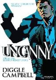 Uncanny, Volume 1