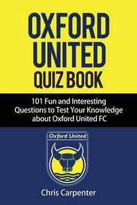 Oxford United FC Quiz Book