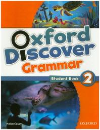 Oxford Discover Grammar. 2(Student Book)