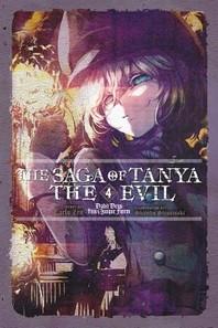 The Saga of Tanya the Evil, Vol. 4 (Light Novel)