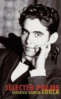 The Selected Poems of Federico Garcia Lorca