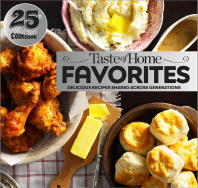 Taste of Home Favorites--25th Anniversary Edition
