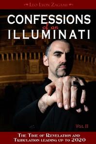 Confessions of an Illuminati, Volume II