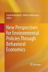 New Perspectives for Environmental Policies Through Behavioral Economics
