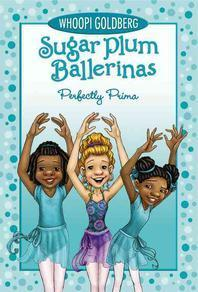 Sugar Plum Ballerinas Perfectly Prima