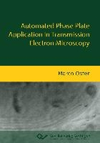 Automated Phase Plate Application In Transmission Electron Microscopy