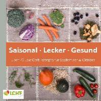 LCHF pur: Saisonal. Lecker. Gesund - ueber 70 Low Carb-Rezepte fuer September & Oktober
