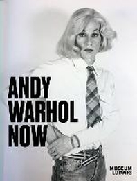 Andy Warhol. Now