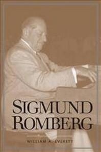 Sigmund Romberg ( Yale Broadway Masters )