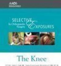 Selective Exposures in Orthopaedic Surgery