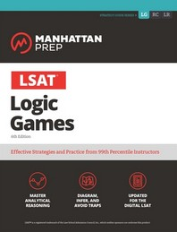 LSAT Logic Games, 6/E, 6/E