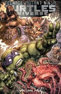 Teenage Mutant Ninja Turtles Universe, Vol. 5
