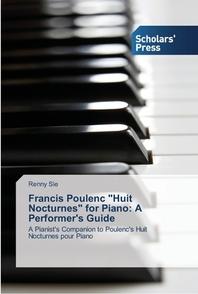 Francis Poulenc Huit Nocturnes for Piano