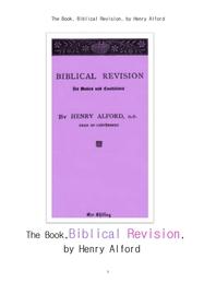 성경적인 재검토. The Book, Biblical Revision, by Henry Alford