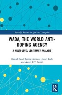 WADA, the World Anti-Doping Agency