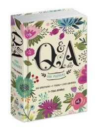 Q and A a Day for Mothers