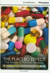 The Placebo Effect: The Power of Positive Thinking(B1+)