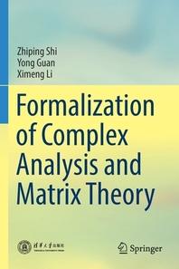 Formalization of Complex Analysis and Matrix Theory