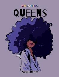 Coloring Queens Volume 2