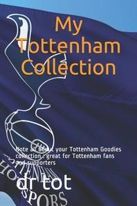 My Tottenham Collection
