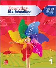 Everyday Mathematics 4, Grade 1, Teacher Lesson Guide, Volume 1  4th