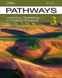 Pathways Listening Speaking and Critical Thinking. 3