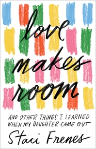 Love Makes Room