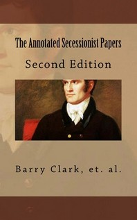 The Annotated Secessionist Papers