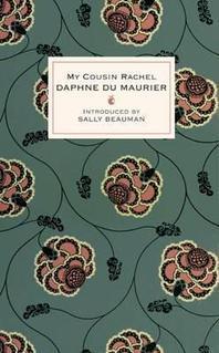 My Cousin Rachel. Daphne Du Maurier