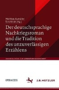 Der deutschsprachige Nachkriegsroman und die Tradition des unzuverlaessigen Erzaehlens
