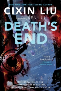 Death's End ( Remembrance of Earth's Past #3 )