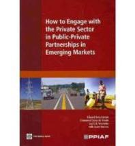 How to Engage with the Private Sector in Public-Private Partnerships in Emerging Markets