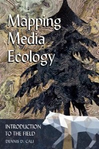 Mapping Media Ecology; Introduction to the Field