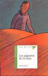 Los Gigantes de la Luna [With Booklet]